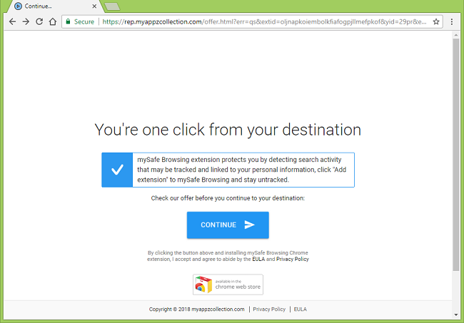text on http://rep.myappzcollection.com/offer.html?err=...: You're one click from your destination mySafe Browsing extension protects you by detecting search activity that may be tracked and linked to your personal information, click