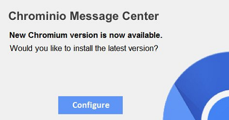 The virus pop-up says: Chrominio Message Center New Chromium version is now available. Would you like to install the latest version?