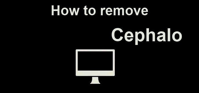 How to remove Cephalo