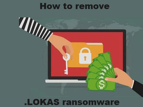 Cómo eliminar el LOKAS ransomware