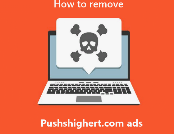 How to remove Pushshigert.com ads