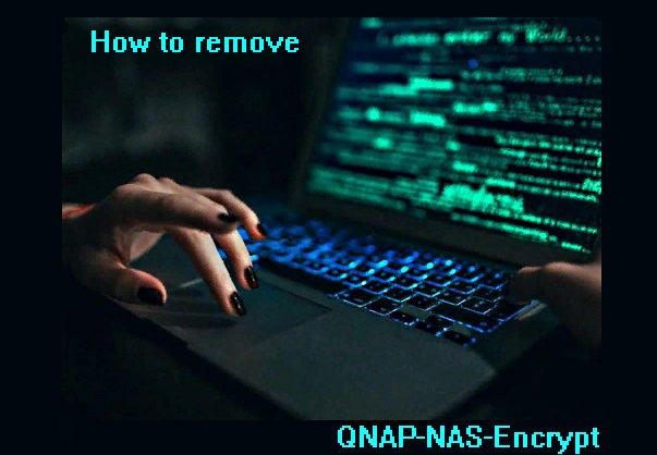 How to remove QNAP-NAS-Ransomware