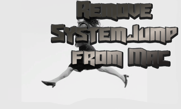 How to remove SydstemJump from Mac