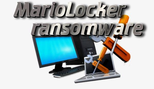 remove MarioLocker ransomware