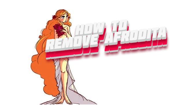 comment supprimer Afrodita