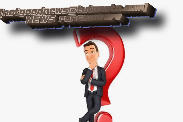 how to remove notgoodnews@tutanota.com