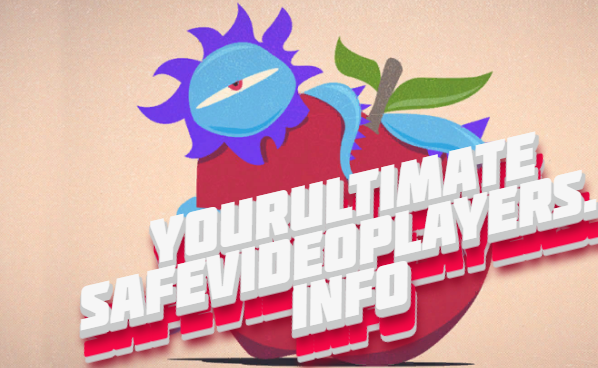yourultimatesafevideoplayers-info