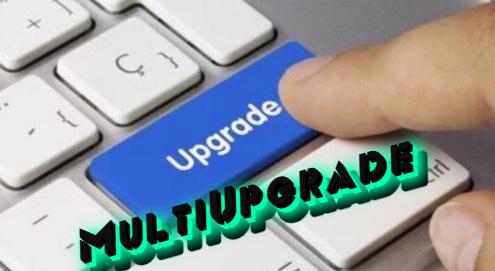 multiupgrade