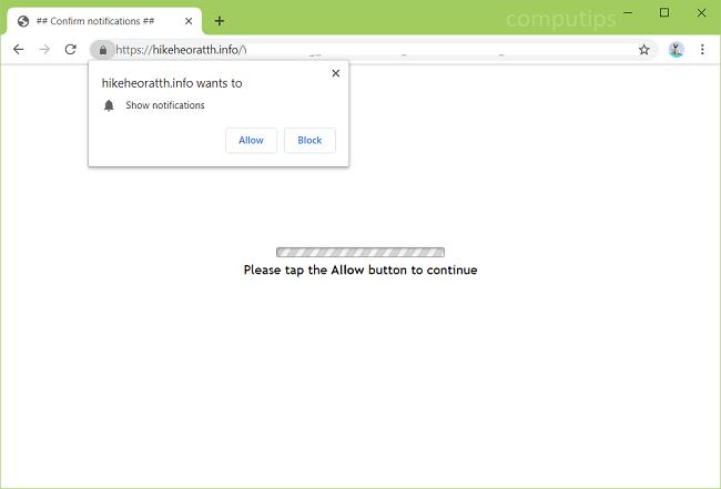 Delete https://hikeheoratth.info, p8.hikeheoratth.info, p7.hikeheoratth.info, p6.hikeheoratth.info, p5.hikeheoratth.info, p4.hikeheoratth.info virus notifications