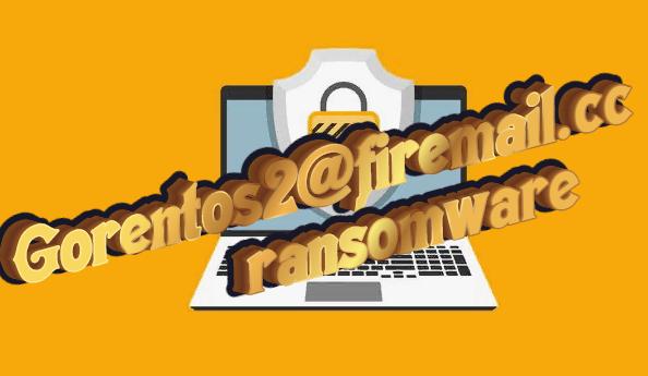 Gorentos2@firemail.cc ransomware
